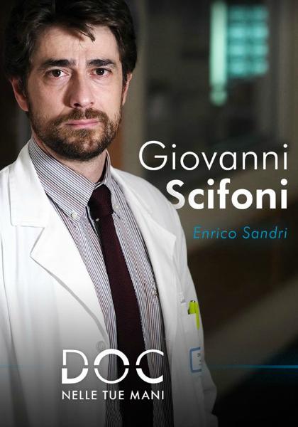 Giovanni Scifoni nel Cast di Doc – Nelle Tue Mani
